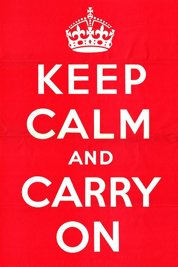 Keep Calm And Carry On, Original 1939 Poster